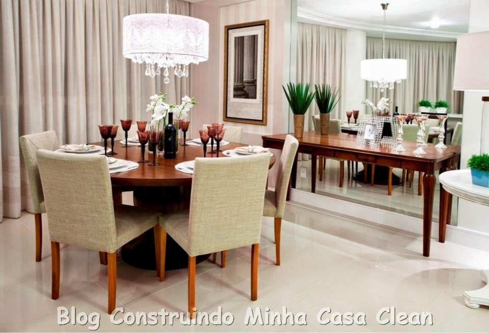 Construindo Minha Casa Clean Salas de Jantar Maravilhosas!!! Saiba como Decorar!
