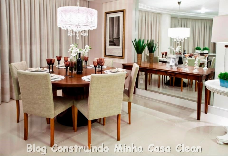 Rota Artesanato Ubatuba ~ Construindo Minha Casa Clean Salas de Jantar Maravilhosas!!! Saiba como Decorar!