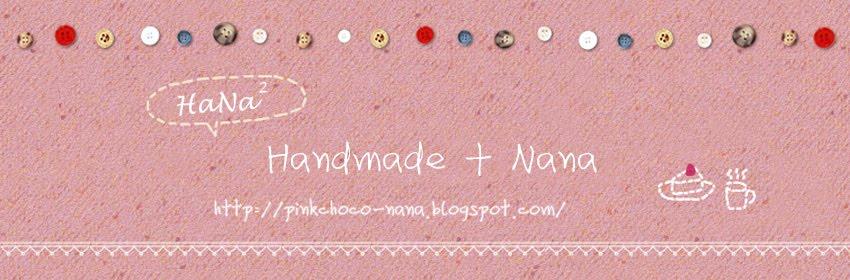Handmade + Nana