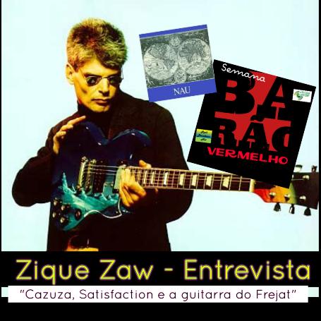 Zique Zaw (Nau) - Entrevista
