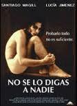No se lo digas a nadie (1998), película gay