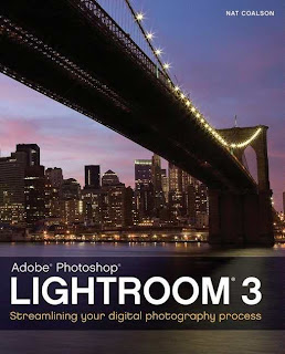 Adobe Photoshop Lightroom 3 Streamlining Your Digital Photography Process