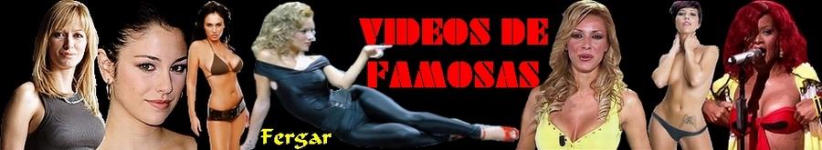 VIDEOS DE FAMOSAS