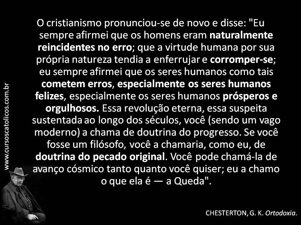 A Caminho Frases Selecionadas Em Imagens De G K Chesterton