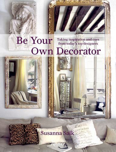 Belle maison design book review be your own decorator by susanna salk for Interior design and decorating books