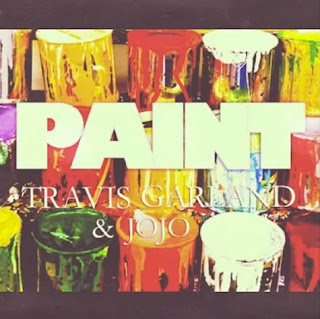 Travis Garland Ft. JoJo - Paint Lyrics