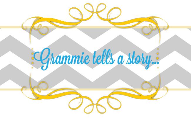 Grammie tells a story