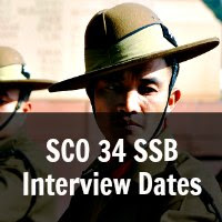 SCO 34 SSB Interview Dates