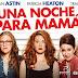 UNA NOCHE PARA MAMÁ | Películas