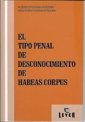 EL TIPO PENAL DE DESCONOCIMIENTO DE HABEAS CORPUS