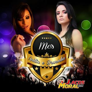 Mc's Anitta e Bruninha