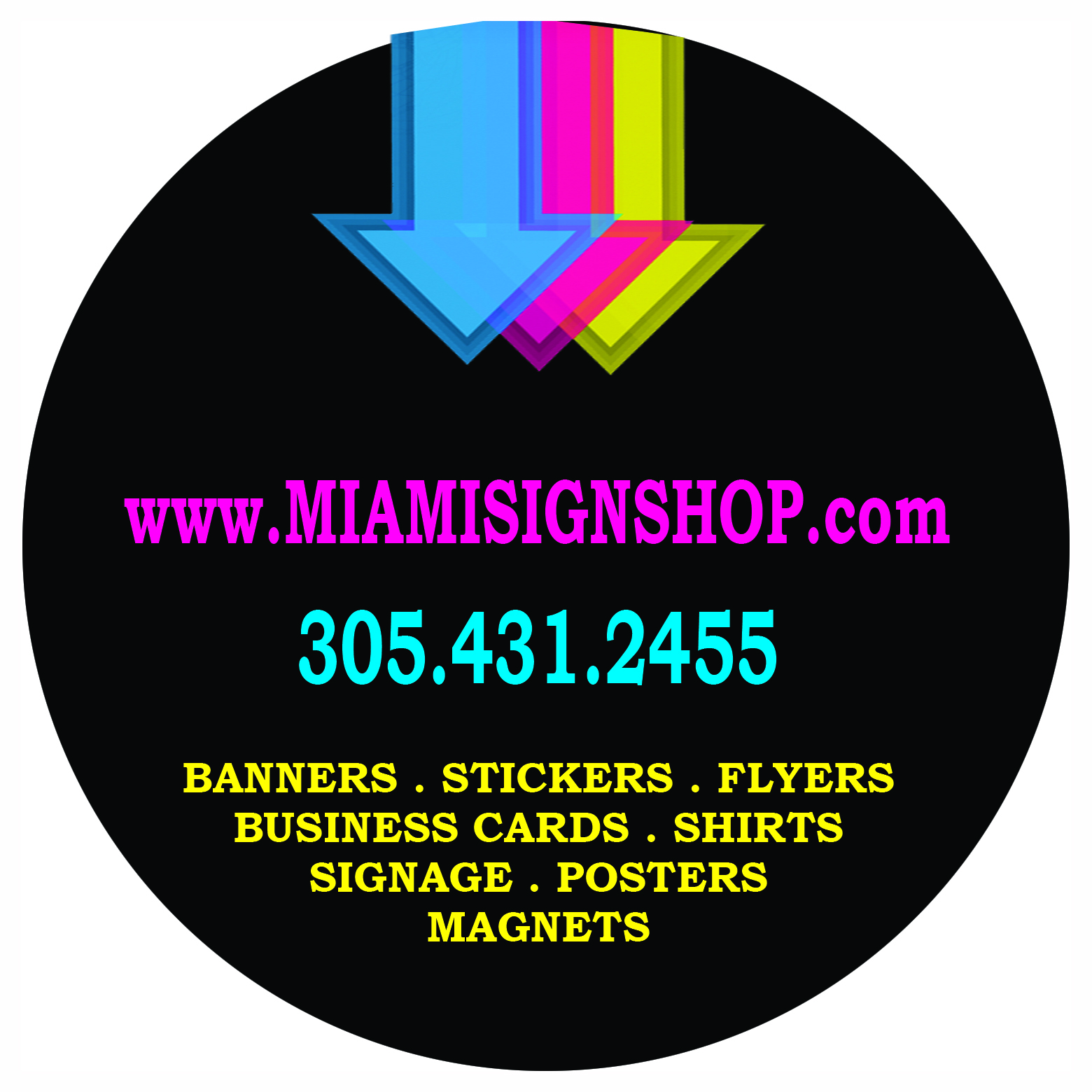 Sign shop miami sticker printing miami wynwood aventura vinyl miami sign shop is your 1 source for professional signs printing sticker printing vinyl graphics banners business cards magnets posters and more magicingreecefo Choice Image