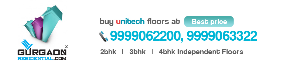 Unitech Floors - Independent Floors in Gurgaon