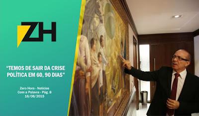 Entrevista com o ministro Eliseu Padilha na Zero Hora dominical (16/08/15)