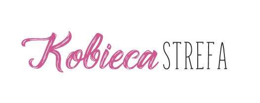 Kobieca-strefa.pl / blog kosmetyczny / blog o urodzie / blog lifestylowy