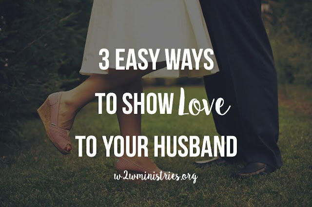 3 ways to show love to your husband. #marriage