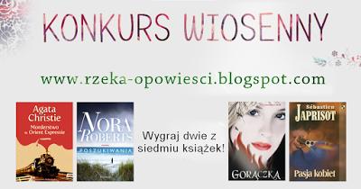"""Zapraszam na konkurs na blogu """"Rzeka Opowieści"""" :)"""