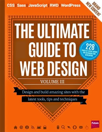 The Ultimate Guide to Web Design: Vol III 2014