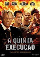 Download Baixar Filme A Quinta Execução   Dublado