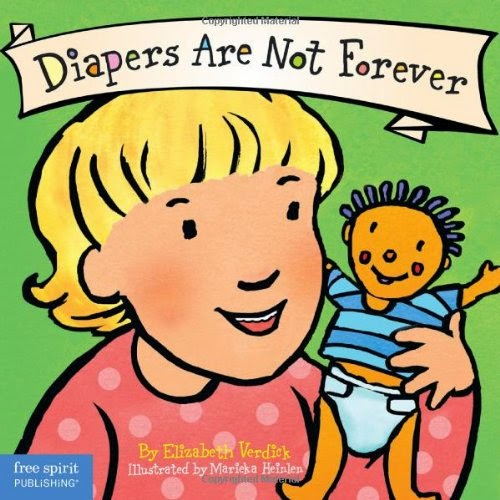 diapers are not forever, no more diapers, bye bye diapers, bye bye diapers book