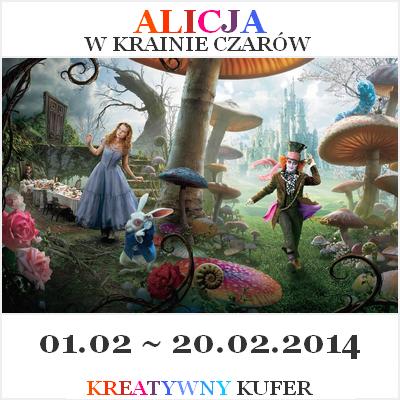 http://kreatywnykufer.blogspot.com/2014/02/wyzwanie-tematyczne-film-alicja-w.html