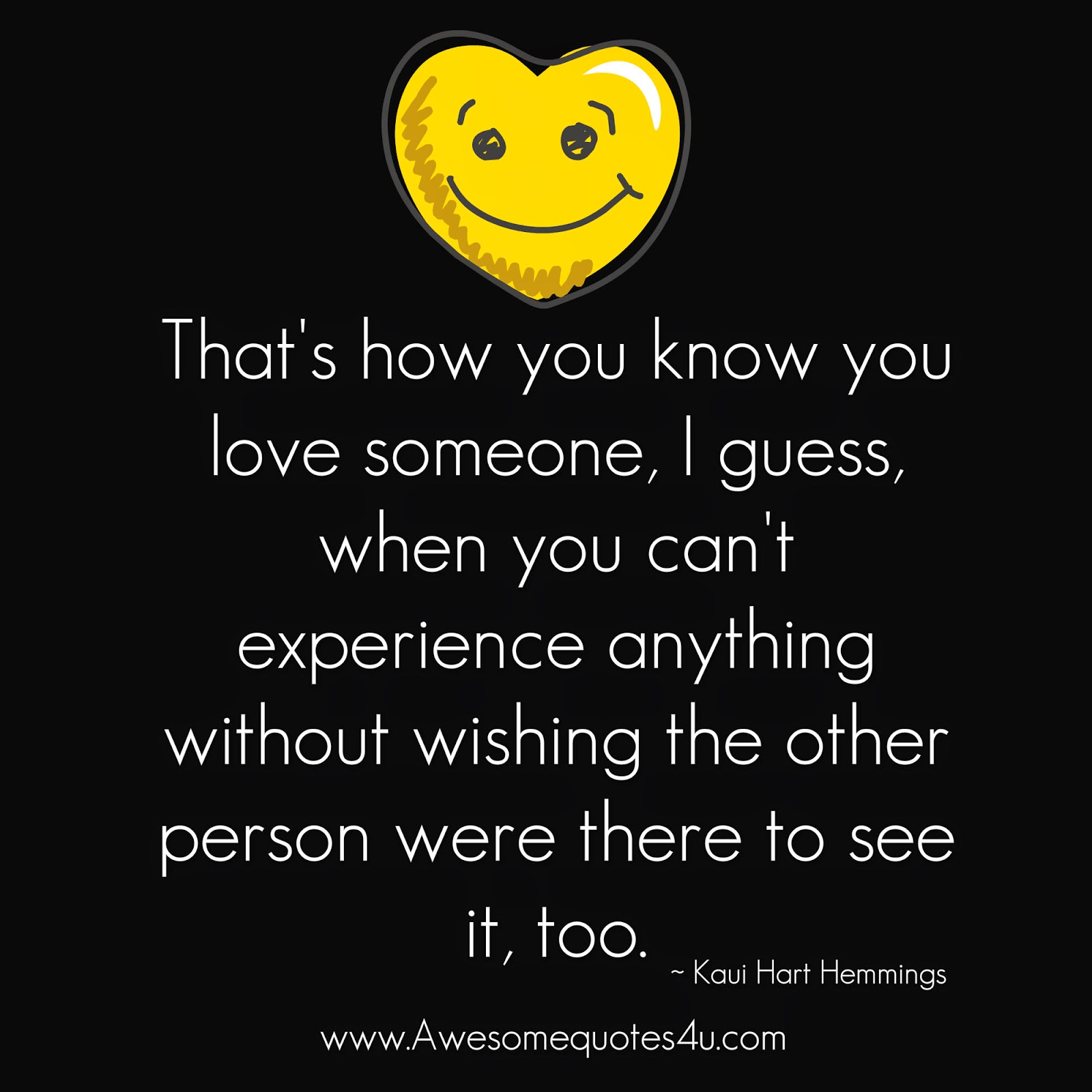 Awesome Quotes: How You Know You Love Someone?
