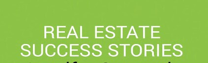 Real Estate Success Stories