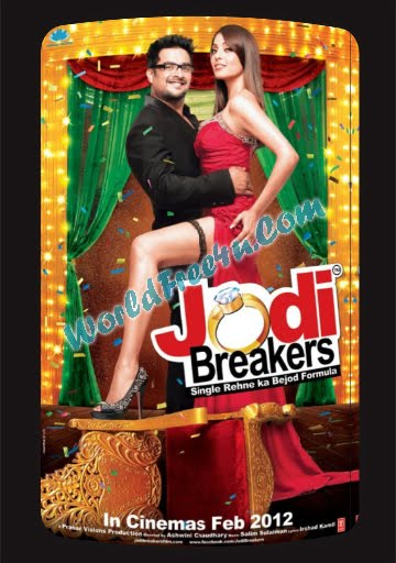 Poster Of Hindi Movie Jodi Breakers (2012) Full HD Music Video Songs Free Download Watch Online At worldfree4u.com