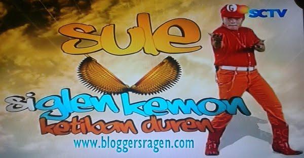 Sule Si Glen Kemon Ketiban Durian Silvia Fully