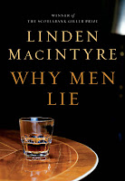 Staff Pick - Why Men Lie by Linden MacIntyre