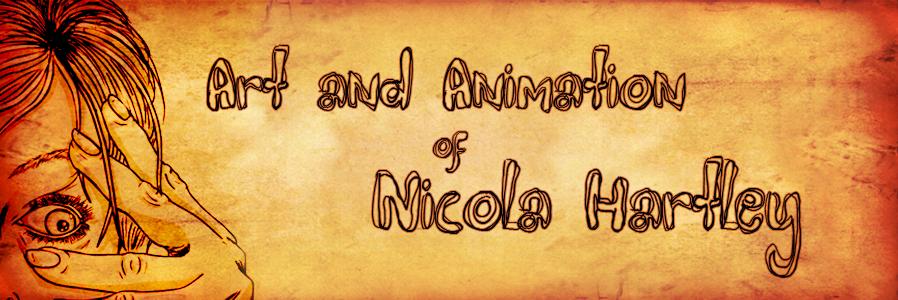Nicola Hartley                  Art and Animation