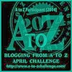 A-Z  Challenge 2014