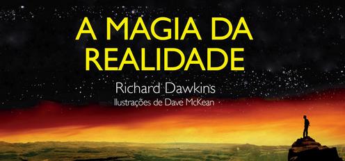 A Magia da Realidade, livro de Richard Dawkins