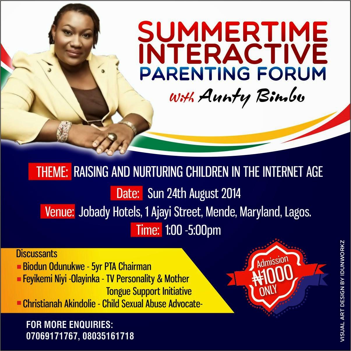 Summertime Interactive Parenting Forum With Aunty Bimbo ( @bimztheory)