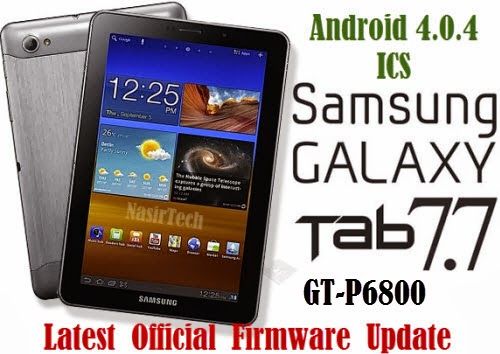 P6800ZSMK1 Android 4.0.4 ICS Firmware for Galaxy Tab 7.7 GT-P6800 [How ...