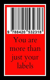 You are more than just your labels