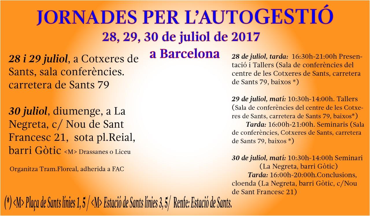 Cimera per l'Autogestió a Barcelona. Dies 28, 29, 30 de juliol de 2017.