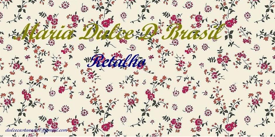 Retalhos Maria Dulce Brasil