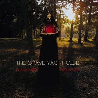 The Grave Yacht Club Black Mind, Red Heart
