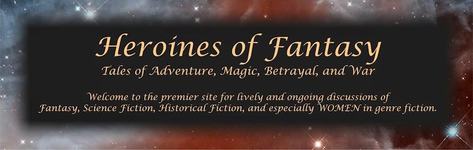 Heroines of Fantasy