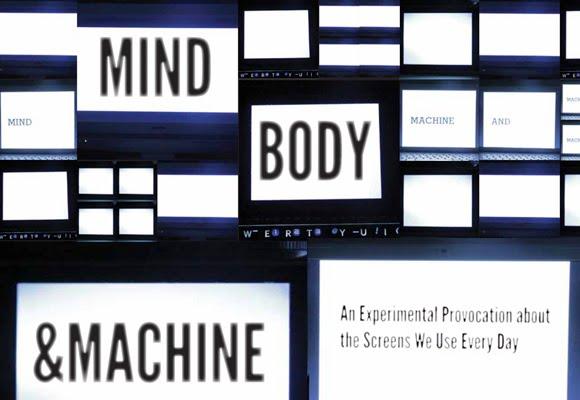 MIND, BODY and MACHINE