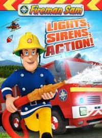 Fireman Sam: Light, Sirens, Action!