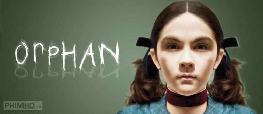 Phim Tội Ác Tiềm Ẩn VietSub HD | Orphan 2009