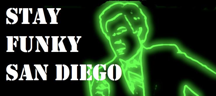 Stay Funky San Diego