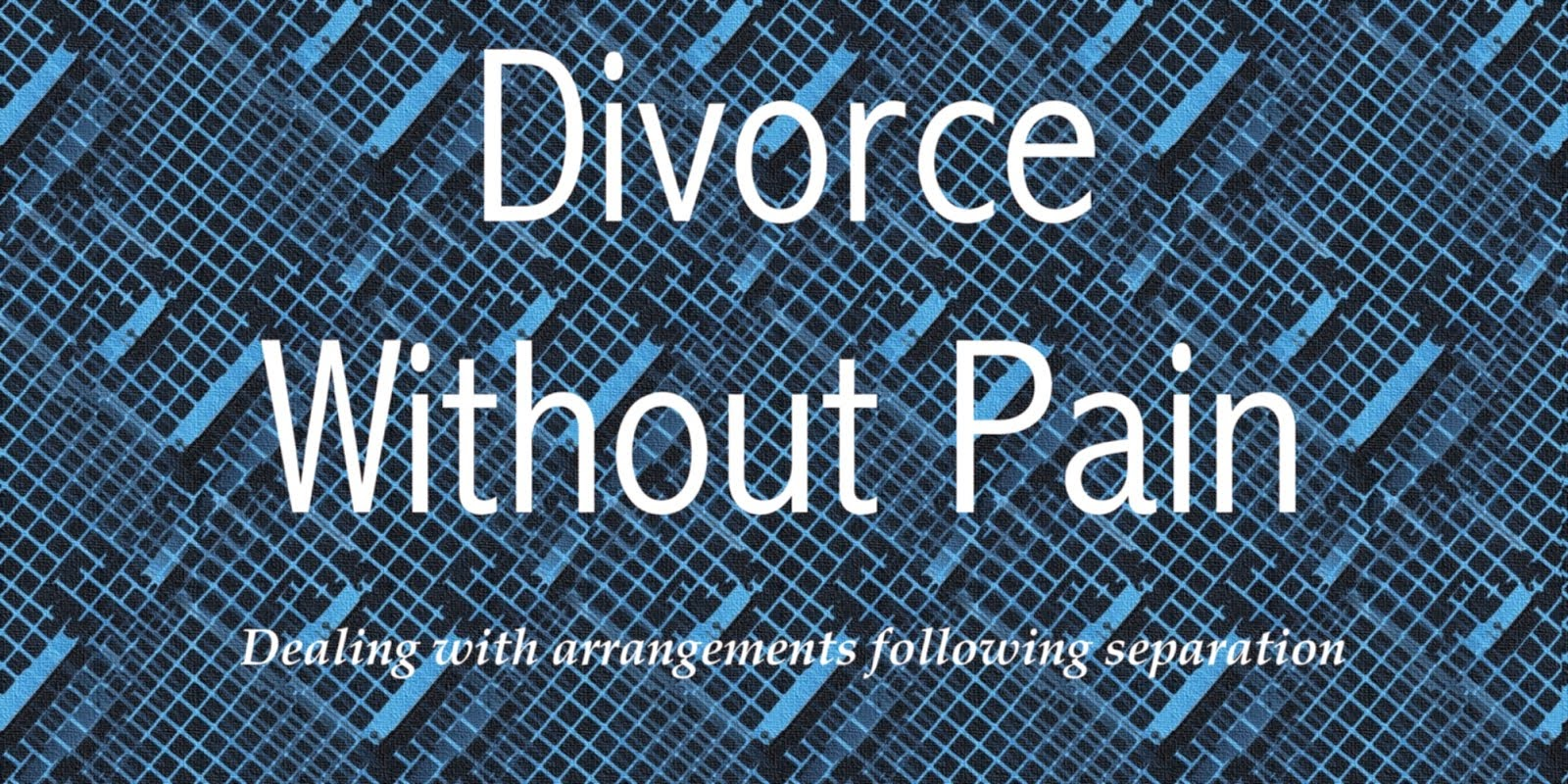 Divorce Without Pain