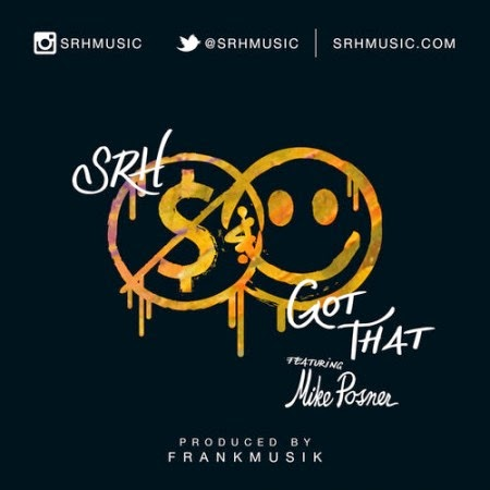 SRH ft. Mike Posner Got That