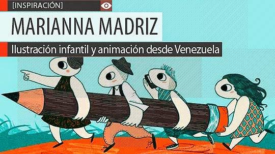 Ilustración infantil y animación de MARIANNA MADRIZ