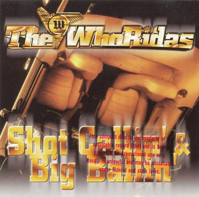 The Whoridas – Shot Callin' & Big Ballin' (VLS) (1996) (320 kbps)