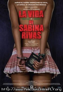 La vida precoz y breve de Sabina Rivas (2013) pelicula hd online