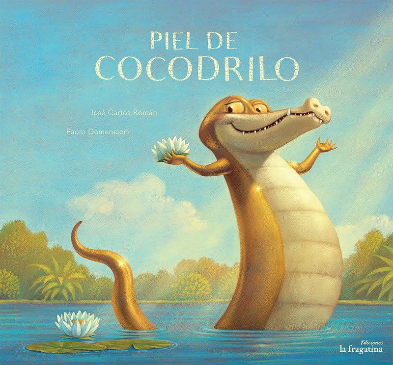 NUESTROS ÁLBUMES ILUSTRADOS: PIEL DE COCODRILO